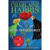 Dead in the Family: A Sookie Stackhouse Novel (Sookie Stackhouse/True Blood) (Hardcover)
